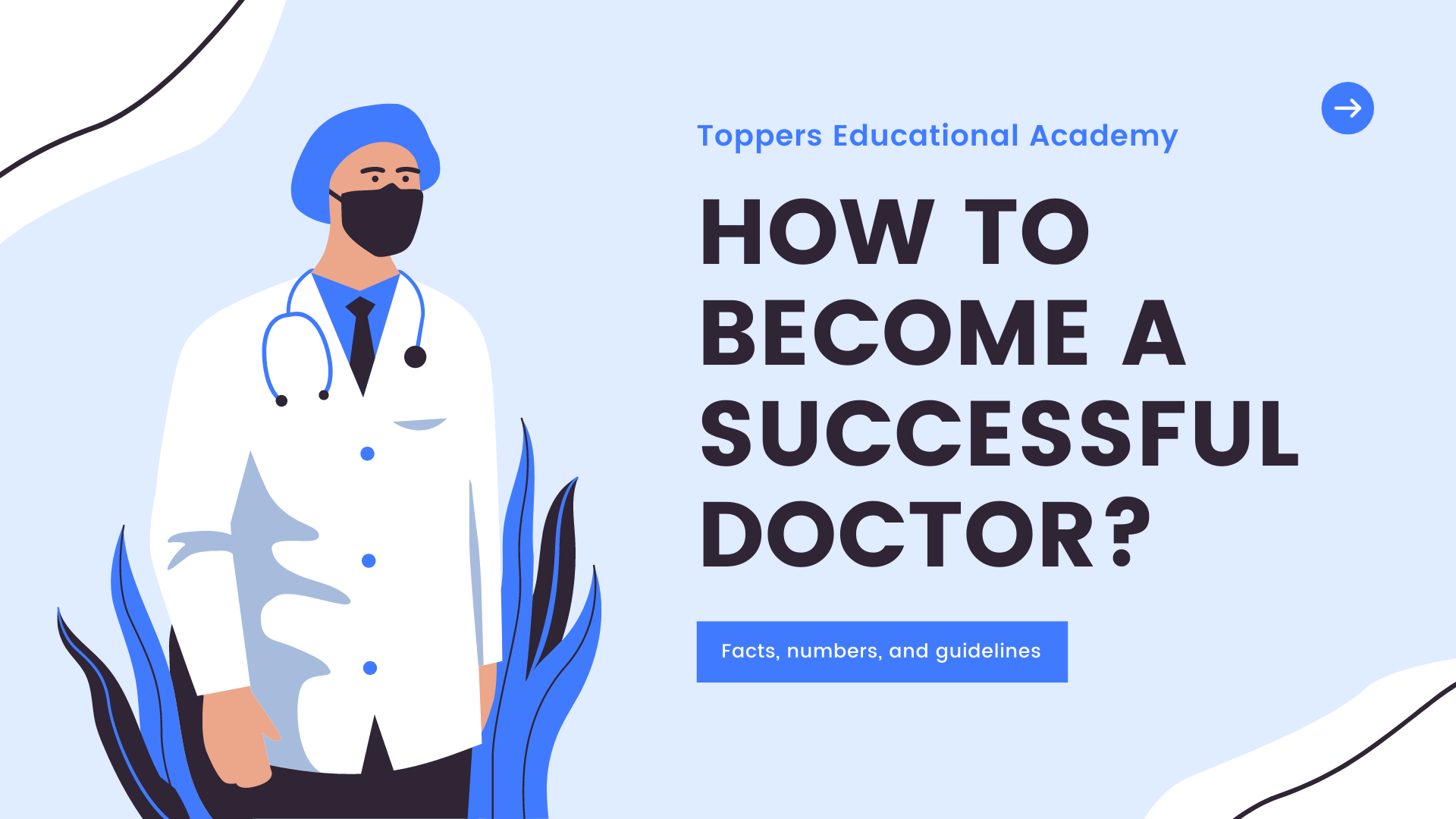 How to become a successful doctor?